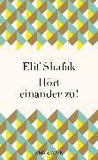 Cover-Bild zu Shafak, Elif: Hört einander zu! (eBook)