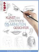 Cover-Bild zu Die Kunst des Zeichnens 15 Minuten - Gesichter von frechverlag