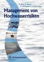 Cover-Bild zu Merz, Bruno (Hrsg.): Management von Hochwasserrisiken