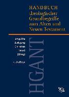 Cover-Bild zu Krüger, Thomas: Handbuch theologischer Grundbegriffe zum Alten und Neuen Testament (HGANT)