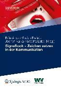 Cover-Bild zu Endrös, Stefan (Hrsg.): SignsBook - Zeichen setzen in der Kommunikation (eBook)