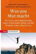 Cover-Bild zu Hartmann, Gerhard (Hrsg.): Was uns Mut macht
