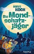 Cover-Bild zu Koch, Boris: Die Mondschatzjäger