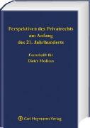 Cover-Bild zu Perspektiven des Privatrechts am Anfang des 21. Jahrhunderts von Buchheim, Volker (Hrsg.)