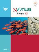 Cover-Bild zu Nautilus Gymnasium. 12. Schuljahr. Ausgabe B. Schülerbuch. BY von Beck, Ludmilla