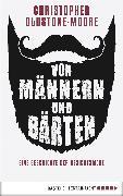 Cover-Bild zu Von Männern und Bärten (eBook) von Oldstone-Moore, Christopher