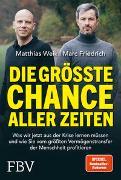Cover-Bild zu Die größte Chance aller Zeiten von Weik, Matthias