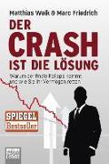 Cover-Bild zu Der Crash ist die Lösung von Weik, Matthias