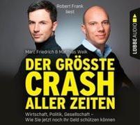 Cover-Bild zu Der größte Crash aller Zeiten von Friedrich, Marc
