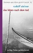 Cover-Bild zu Steiner, Rudolf: Das Leben nach dem Tod