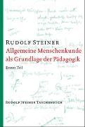 Cover-Bild zu Steiner, Rudolf: Allgemeine Menschenkunde als Grundlage der Pädagogik