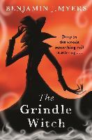 Cover-Bild zu The Grindle Witch (eBook) von Myers, Benjamin J.