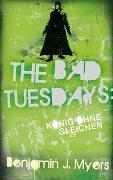 Cover-Bild zu The Bad Tuesdays von Myers, Benjamin