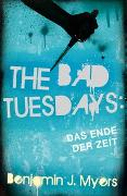 Cover-Bild zu The Bad Tuesdays von Myers, Benjamin J.