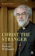 Cover-Bild zu Christ the Stranger: The Theology of Rowan Williams (eBook) von Myers, Benjamin