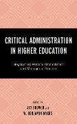 Cover-Bild zu Critical Administration in Higher Education (eBook) von Brower, Jay (Hrsg.)