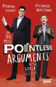 Cover-Bild zu Armstrong, Alexander: The 100 Most Pointless Arguments in the World (eBook)