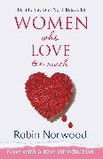 Cover-Bild zu Women Who Love Too Much (eBook) von Norwood, Robin
