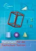 Cover-Bild zu Mathematik für die Fachschule Technik von Dillinger, Josef