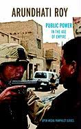 Cover-Bild zu Roy, Arundhati: Public Power in the Age of Empire
