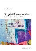 Cover-Bild zu Ramer, Angelika: So geht Korrespondenz