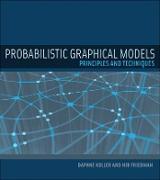 Cover-Bild zu Probabilistic Graphical Models von Koller, Daphne
