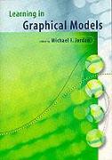 Cover-Bild zu Learning in Graphical Models von Jordan, Michael I. (University of California, Berkeley) (Hrsg.)