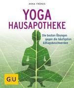 Cover-Bild zu Yoga Hausapotheke von Trökes, Anna