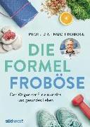 Cover-Bild zu Die Formel Froböse von Froböse, Ingo