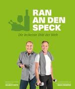 Cover-Bild zu Ran an den Speck - Die leckerste Diät der Welt von Gote, Helmut