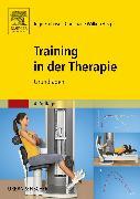 Cover-Bild zu Training in der Therapie - Grundlagen von Froböse, Ingo (Hrsg.)