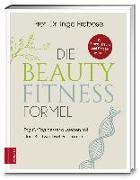 Cover-Bild zu Die Beauty-Fitness-Formel von Froböse, Ingo