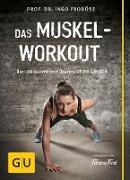 Cover-Bild zu Das Muskel-Workout (eBook) von Froböse, Ingo