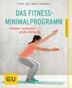 Cover-Bild zu Das Fitness-Minimalprogramm (eBook) von Froböse, Ingo