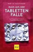 Cover-Bild zu Raus aus der Tablettenfalle! (eBook) von Froböse, Ingo