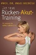 Cover-Bild zu Das neue Rücken-Akut-Training von Froböse, Ingo