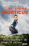 Cover-Bild zu Der kleine Sporticus von Froböse, Ingo