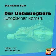 Cover-Bild zu Lem, Stanislaw: Der Unbesiegbare (Utopischer Roman) (Ungekürzt) (Audio Download)