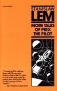 Cover-Bild zu Lem, Stanislaw: More Tales of Pirx the Pilot (eBook)