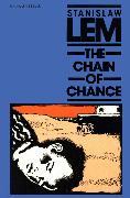 Cover-Bild zu Lem, Stanislaw: The Chain of Chance (eBook)