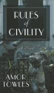 Cover-Bild zu Towles, Amor: Rules of Civility
