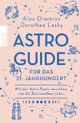 Cover-Bild zu Dimitrov, Alex: Astro-Guide für das 21. Jahrhundert