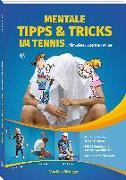 Cover-Bild zu Mentale Tipps & Tricks im Tennis von Nittinger, Nina