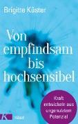 Cover-Bild zu Von empfindsam bis hochsensibel (eBook) von Küster, Brigitte