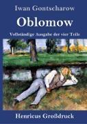 Cover-Bild zu Gontscharow, Iwan: Oblomow (Großdruck)