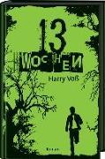 Cover-Bild zu Voß, Harry: 13 Wochen
