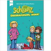 Cover-Bild zu Voß, Harry: Der Schlunz - Überraschung, Mama!