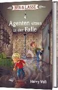 Cover-Bild zu Voß, Harry: Ben & Lasse - Agenten sitzen in der Falle
