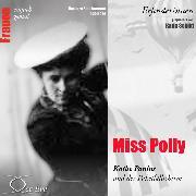 Cover-Bild zu Miss Polly - Käthe Paulus und der Paketfallschirm (Audio Download) von Sichtermann, Barbara