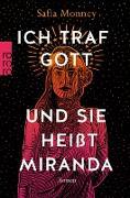 Cover-Bild zu Monney, Safia: Ich traf Gott und sie heißt Miranda (eBook)